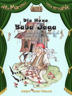 Die Hexe Baba Jaga von Götz,  Iryna, Horbol,  Karl Ernst