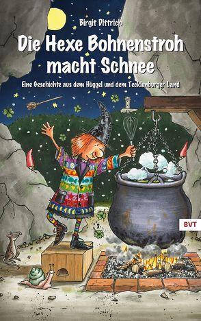 Die Hexe Bohnenstroh macht Schnee von Dittrich,  Birgit