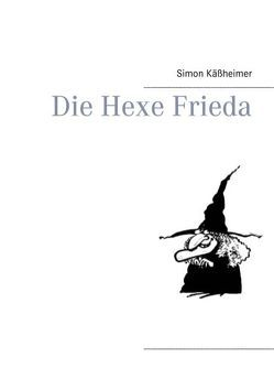 Die Hexe Frieda von Käßheimer,  Simon