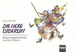Die Hexe Luderlin von Bresgen,  Cesar