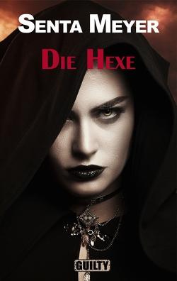 Die Hexe von Meyer,  Senta