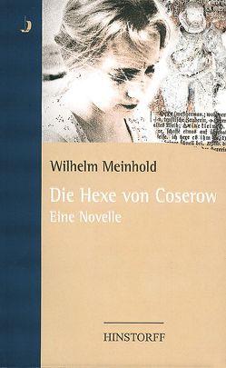 Die Hexe von Coserow von Freund,  Winfried, Meinhold,  Wilhelm