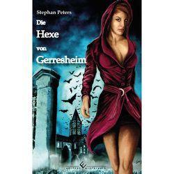 Die Hexe von Gerresheim von Peters,  Stephan