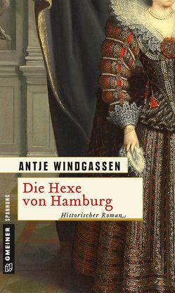 Die Hexe von Hamburg von Windgassen,  Antje