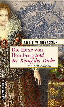 Die Hexe von Hamburg und der König der Diebe von Windgassen,  Antje