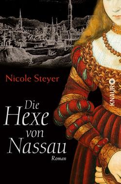 Die Hexe von Nassau von Steyer,  Nicole