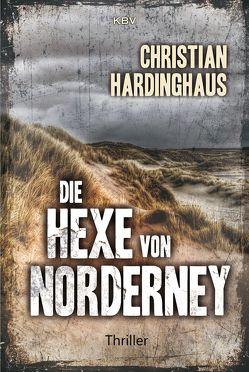 Die Hexe von Norderney von Hardinghaus,  Christian