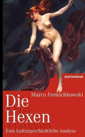 Die Hexen von Frenschkowski,  Marco