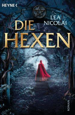 Die Hexen von Mock,  Babette, Nicolai,  Lea