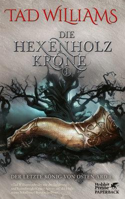 Die Hexenholzkrone 1 von Holfelder-von der Tann,  Cornelia, Ströle,  Wolfram, Williams,  Tad