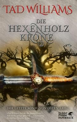 Die Hexenholzkrone 2 von Holfelder-von der Tann,  Cornelia, Ströle,  Wolfram, Williams,  Tad