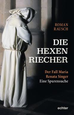 Die Hexenriecher von Rausch,  Roman