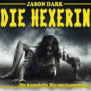 Die Hexerin von Che-Koch,  Michael, Dark,  Jason, Primus,  Bodo, Wichmann,  Annika