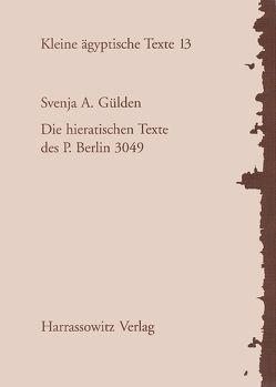 Die hieratischen Texte des P. Berlin 3049 von Gülden,  Svenja A