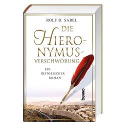 Die Hieronymus-Verschwörung von Sabel,  Rolf D