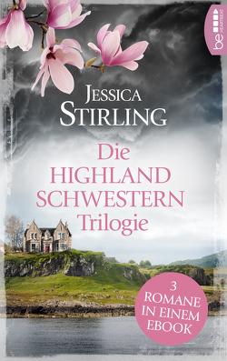 Die Highland Schwestern Trilogie von Huff,  Hartmut, Stirling,  Jessica