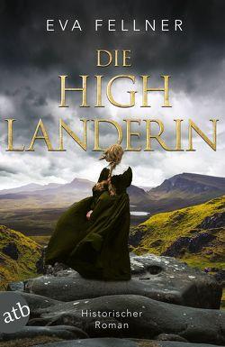 Die Highlanderin von Fellner,  Eva