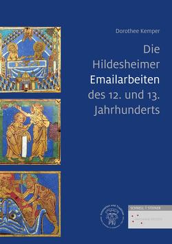 Die Hildesheimer Emailarbeiten des 12. und 13. Jahrhunderts von Kemper,  Dorothee