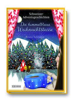Die himmelblaue Weihnachtstasse von Baumann,  Frank, Schlatter-Gomez,  Bruno