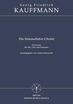 Die Himmelfahrt Christi von Kauffmann,  Georg Friedrich, Kunzen,  Johann Paul, Stawiarski,  Cosimo