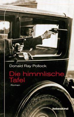 Die himmlische Tafel von Pollock,  Donald Ray, Torberg,  Peter