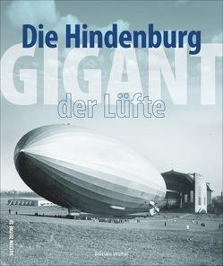 Die Hindenburg von Waibel,  Barbara