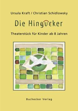 Die Hingucker von Kraft,  Ursula, Schidlowsky,  Christian