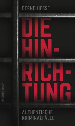 Die Hinrichtung von Hesse,  Bernd