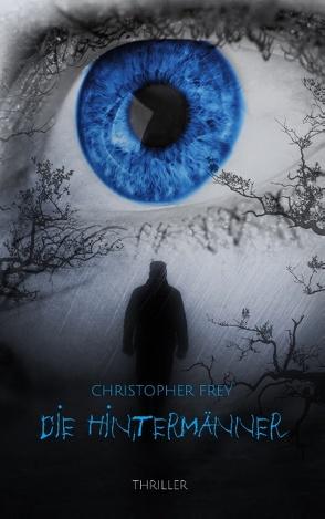Die Hintermänner von Frey,  Christopher