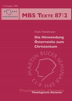 Die Hinwendung Österreichs zum Christentum von Hinkelmann,  Frank