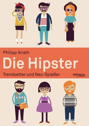 Die Hipster von Ikrath,  Philipp