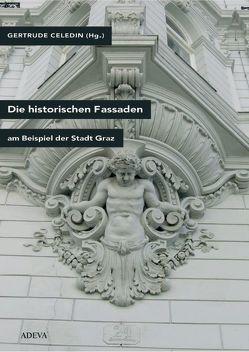 Die historische Fassade von Bouvier,  Friedrich, Celedin,  Gertrude, Rath,  Günter, Resch,  Wiltraud, Schwarz,  Hubert, Weiss,  Klaus, Zechner,  Markus