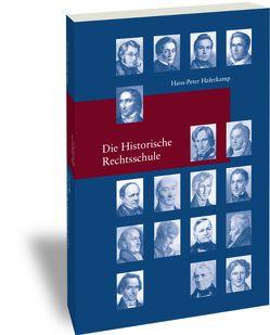 Die Historische Rechtsschule von Haferkamp,  Hans-Peter
