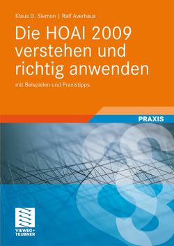 Die HOAI 2009 verstehen und richtig anwenden von Averhaus,  Ralf, Siemon,  Klaus D.