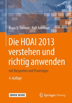 Die HOAI 2013 verstehen und richtig anwenden von Averhaus,  Ralf, Siemon,  Klaus D.