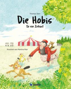 Die Hobis. So ein Zirkus von Mair,  Martina, Sterr,  Thomas