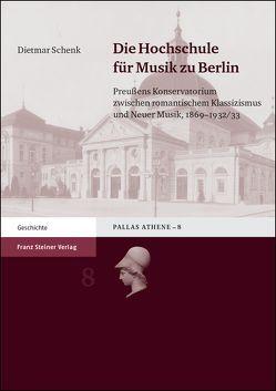 Die Hochschule für Musik zu Berlin von Schenk,  Dietmar