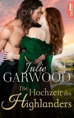 Die Hochzeit des Highlanders von Garwood,  Julie, Winter,  Kerstin