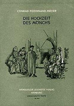 Die Hochzeit des Mönchs von Meyer,  Conrad F