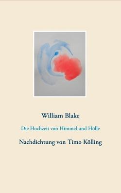 Die Hochzeit von Himmel und Hölle von Blake,  William