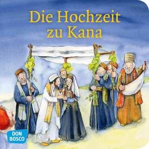 Die Hochzeit zu Kana. Mini-Bilderbuch. von Groß,  Martina, Lefin,  Petra
