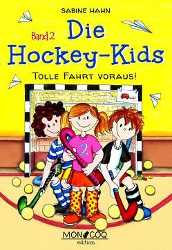 Die Hockey-Kids von Hahn,  Sabine