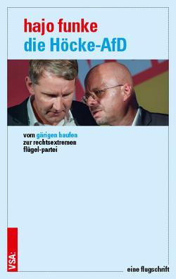 Die Höcke-AfD von Funke,  Hajo, Hardtmann,  Gertrud