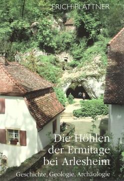 Die Höhlen der Ermitage bei Arlesheim von Plattner,  Erich