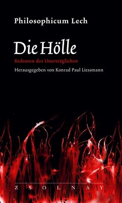 Die Hölle von Liessmann,  Konrad Paul