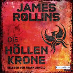 Die Höllenkrone von Arnold,  Frank, Rollins,  James, Stöbe,  Norbert