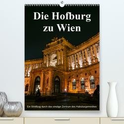 Die Hofburg zu WienAT-Version (Premium, hochwertiger DIN A2 Wandkalender 2021, Kunstdruck in Hochglanz) von Bartek,  Alexander