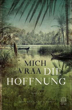 Die Hoffnung von Sonnenberg,  Ulrich, Vraa,  Mich