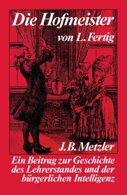 Die Hofmeister von Fertig,  Ludwig