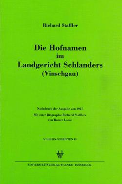 Die Hofnamen im Landgericht Schlanders (Vinschgau) von Staffler,  Richard